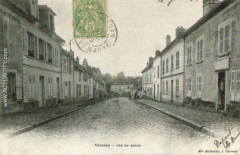 Cartes postales anciennes de tournan en brie 77220 for Garage rue de meaux vaujours